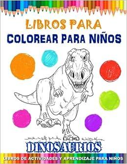 Amazoncom Libros Para Colorear Para Niños Dinosaurios Libros De