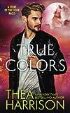 True Colors: A Novella of the Elder Races