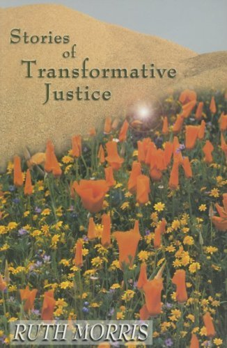 Stories of Transformative Justice 1st edition by Morris, Ruth published by Canadian Scholars Press Paperback