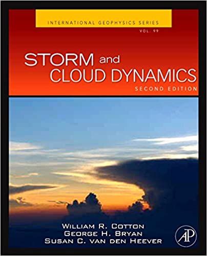Storm and cloud dynamics volume 99 second edition international storm and cloud dynamics volume 99 second edition international geophysics 2nd edition fandeluxe Images