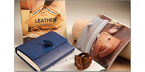 How to Work with Leather: Easy Techniques and Over 20 Great Projects by Tandy Leather