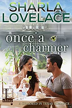 Once a Charmer (Charmed in Texas) by [Lovelace, Sharla]