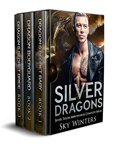Silver Dragons : Silver Talon Mercenaries Complete Series Box Set by [Winters, Sky]