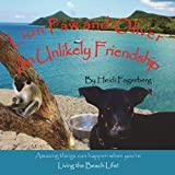 Lion Paw and Oliver, an Unlikely Friendship, Heidi Fagerberg, 0983297843