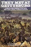 img - for They Met at Gettysburg: A step-by-step retelling of the battle with maps, photos, firsthand accounts (Stackpole) book / textbook / text book