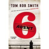 Agent 6 (The Child 44 Trilogy (3))