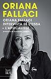 Image de Oriana Fallaci intervista sé stessa. L'apocalisse (Italian Edition)