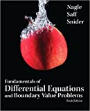img - for Fundamentals of Differential Equations and Boundary Value Problems (6th Edition) (Featured Titles for Differential Equations) book / textbook / text book
