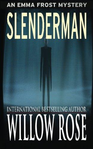 Slenderman (Emma Frost Mystery) (Volume 9)