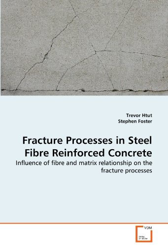 Fracture Processes in Steel Fibre Reinforced Concrete: Influence of fibre and matrix relationship on the fracture processes