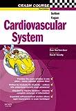 Crash Course: Cardiovascular System, 3e