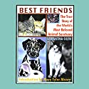 Best Friends: The True Story of the World's Most Beloved Animal Sanctuary Audiobook by Samantha Glen Narrated by Juliette Parker