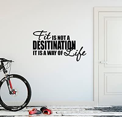 """24""""x13"""" Fit Is Not A Destination It Is A Way Of Life Workout Success Goal Positive Thinking Challenge Sports Fitness Exercise Train Work Hard Wall Decal Sticker Art Mural Home Decor Quote"""