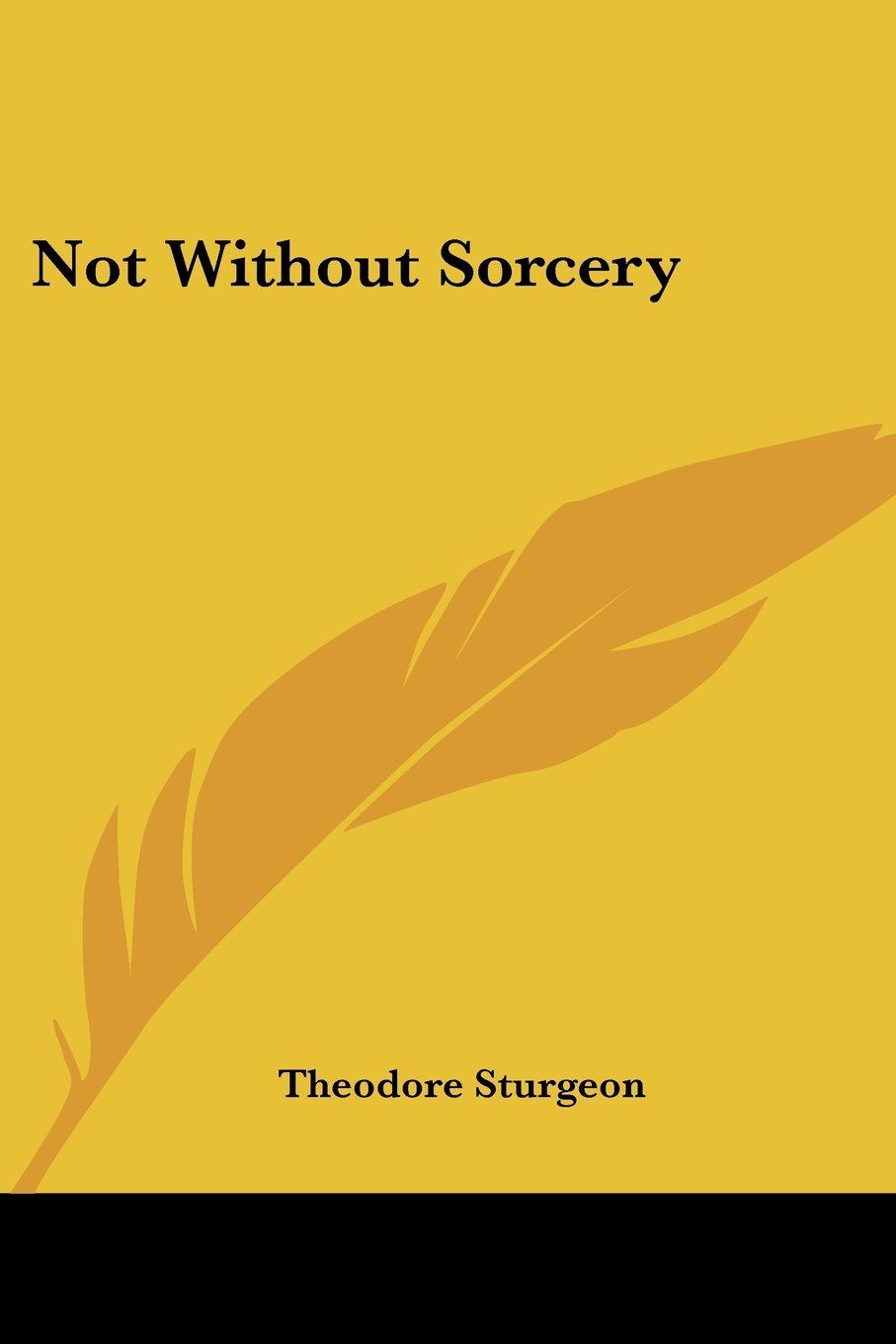 Read Online Not Without Sorcery ebook