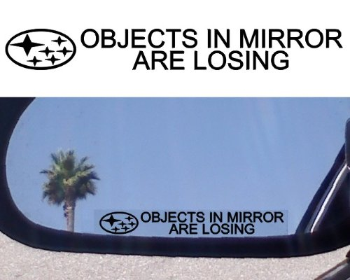 2  Mirror Decals   Objects In Mirror Are Losing  For Subaru Baja Forester Legacy Tribeca Svx Impreza Sti Wrx Outback Awd Turbo