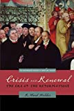 Crisis and Renewal: The Era of the Reformations (Westminster History of Christian Thought) (Westminster Histories of Christian Thought) (The Westminster History of Christian Thought)