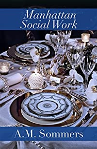 Manhattan Social Work by A.M. Sommers ebook deal