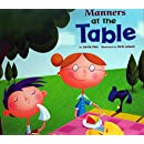 Manners at the Table (Way To Be!: Manners)