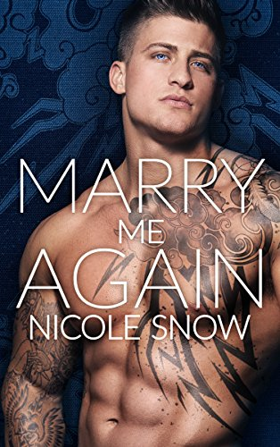 Marry Me Again: A Billionaire Second Chance Romance cover
