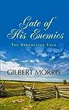 Gate of His Enemies, Gilbert Morris, 1410463389