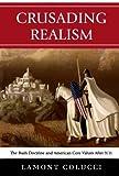 Crusading Realism, Lamont Colucci, 076184130X