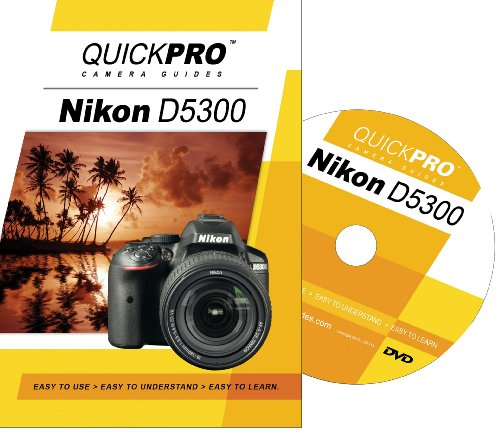 Nikon D5300 Instructional DVD by QuickPro Camera ()