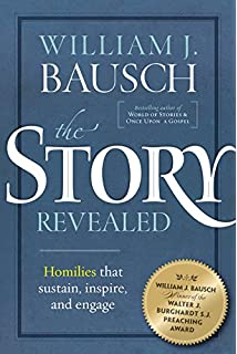 Storytelling imagination and faith william j bausch the story revealed homilies that sustain inspire and engage fandeluxe Choice Image
