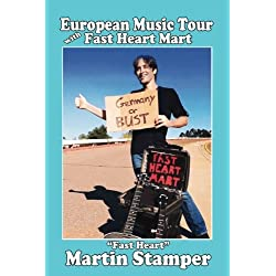 European Music Tour with Fast Heart Mart