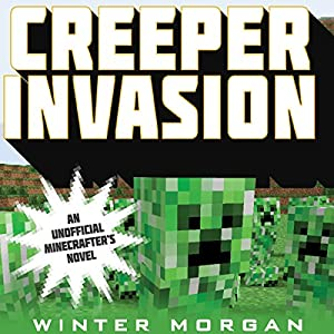 Creeper Invasion Audiobook