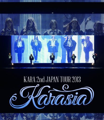 Karasia Kara 2nd Japan Tour 2013 [Blu-ray]