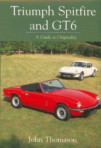 - Triumph Spitfire and GT6: A Guide to Originality