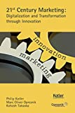 img - for 21st Century Marketing: Digitalization and Transformation through Innovation (Opresnik Management Guides) book / textbook / text book