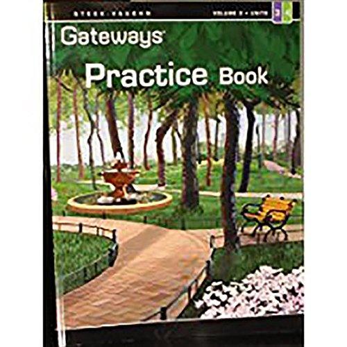 Steck Vaughn Gateways: Student Practice Book Level 3 Units 3 & 4