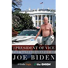 The President of Vice (Kindle Single)