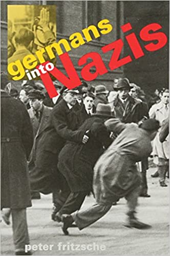 Germans into Nazis: Amazon.es: Fritzsche, Peter: Libros en idiomas extranjeros