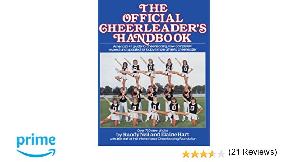 The Official Cheerleader'S Handbook: Randy Neil, Elaine Hart