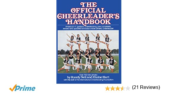 The Official CheerleaderS Handbook Randy Neil Elaine Hart