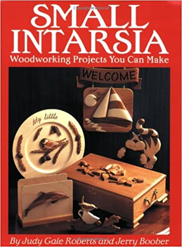 Small Intarsia Woodworking Projects You Can Make Judy Gale Roberts