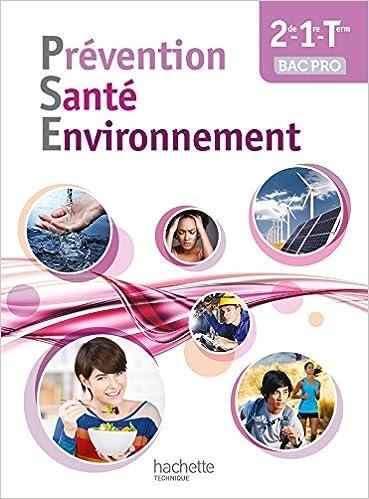 Livres gratuits en ligne Prévention Santé Environnement 2de-1re-Terminale Bac pro - Livre élève - Ed. 2014 pdf, epub ebook