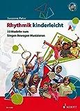 Rhythmik kinderleicht: 33 Modelle zum Singen, Bewegen, Musizieren. Ausgabe mit CD.