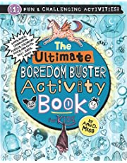 The Ultimate Boredom Buster Activity Book for Kids: Puzzles, Word Games, Mazes, Crosswords, Affirmations, Colouring Pages, Fun Facts, Jokes & More!