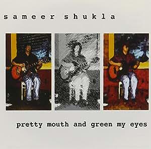 Pretty Mouth & Green My Eyes