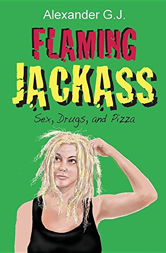 Flaming Jackass  Sex  Drugs  And Pizza  Tales From Neopolitan