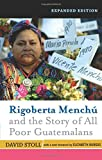 img - for Rigoberta Menchu and the Story of All Poor Guatema by Ross Gelbspan (5-Aug-2004) Paperback book / textbook / text book
