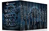 Wands, Spells, and Magic Tales (Paranormal Box Set - magic/witchcraft): 9 Complete Novels & Novellas From Your Favorite Paranormal Authors