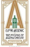 A is for Arsenic: The Poisons of Agatha Christie