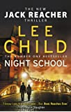 Night School: (Jack Reacher 21)