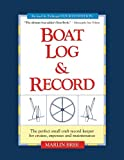 img - for Boat Log & Record: The Perfect Small Craft Record Keeper for Cruises, Expenses and Maintenance book / textbook / text book