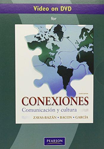 Video on DVD for Conexiones: Comunicacion y cultura