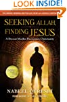 Seeking Allah, Finding Jesus: A Devou...